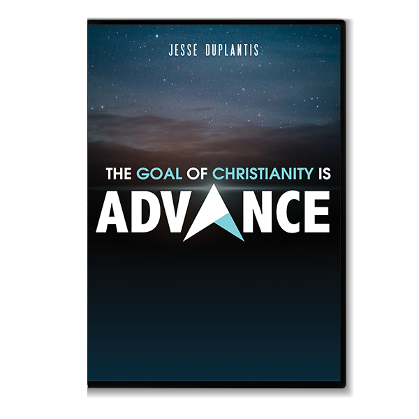 The Goal of Christianity is Advance