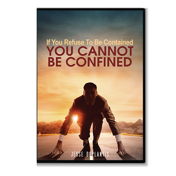 If You Refuse To Be Contained, You Cannot Be Confined