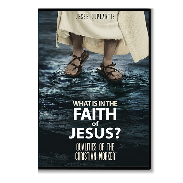 What Is in the Faith of Jesus? Qualities of the Christian Worker