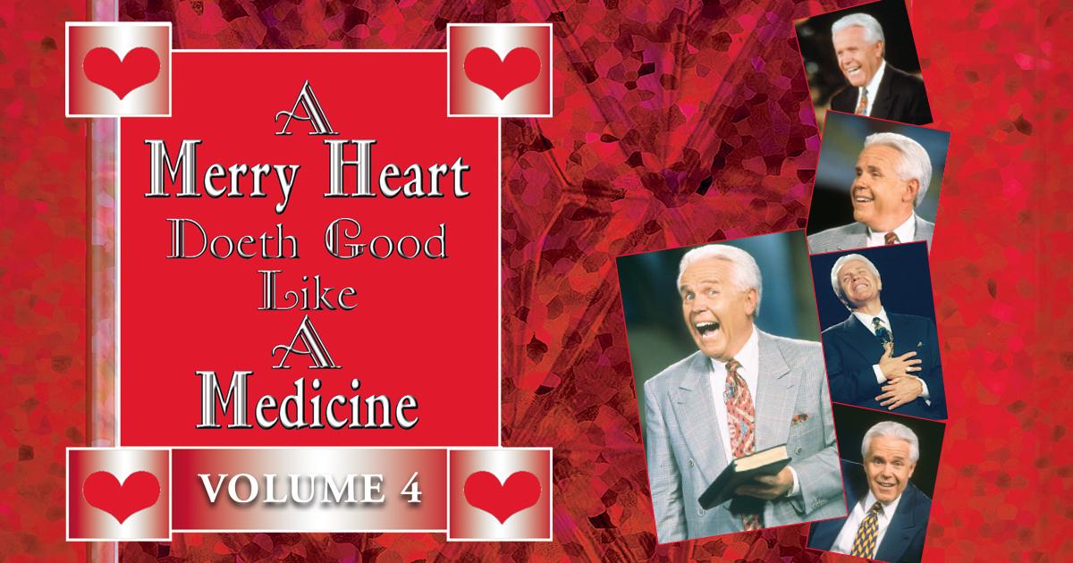 Jesse Duplantis Ministries - A Merry Heart Doeth Good Like A